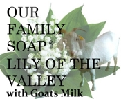 LILY OF THE VALLEY GOATS MILK